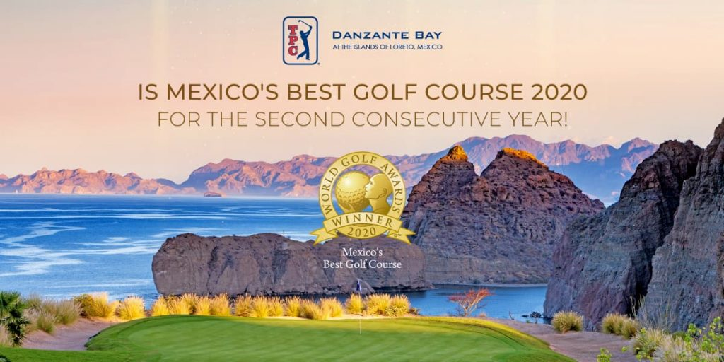 TPC Danzante Bay Named Mexico's Best Golf Course 2020 by the World Golf Awards